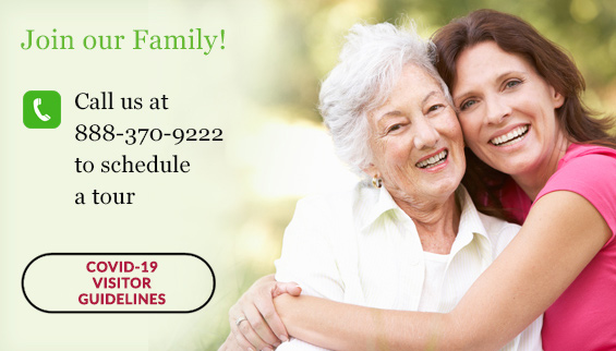 Join our Family! Call us at 888-370-9222 to schedule a tour